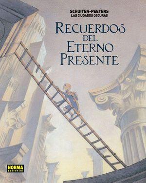 RECUERDOS DEL ETERNO PRESENTE