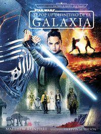 STAR WARS: EL POP-UP DE FINITIVO DE LA GALAXIA