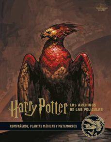 HARRY POTTER. LOS ARCHIVOS DE LAS PELÍCULAS 5: COMPAÑEROS, PLANTAS MAGICAS Y METAMORFOS