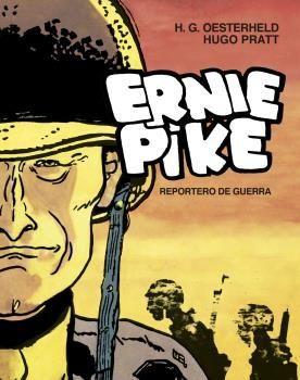 ERNIE PIKE. REPORTERO DE GUERRA (EDICION INTEGRAL)