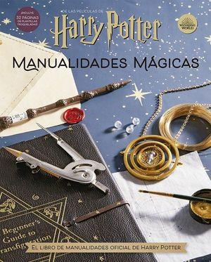 HARRY POTTER. MANUALIDADES MAGICAS