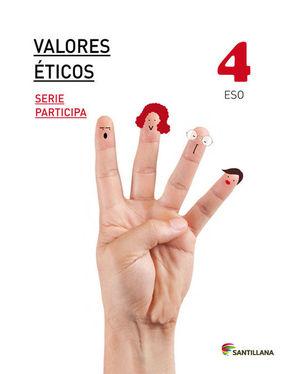 VALORES ETICOS SERIE PARTICIPA 4 ESO