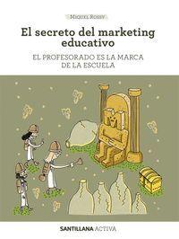 EL SECRETO DEL MARKETING EDUCATIVO