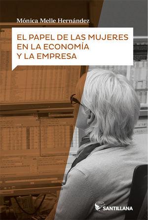 EL PAPEL DE LAS MUJERES EN LA ECONOMIA Y LA EMPRESA
