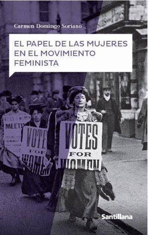 EL PAPEL DE LAS MUJERES EN EL MOVIMIENTO FEMINISTA