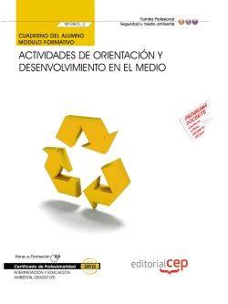 CUADERNO DEL ALUMNO ACTIVIDADES DE ORIENTACIÓN Y DESENVOLVIMIENTO EN EL MEDIO (M