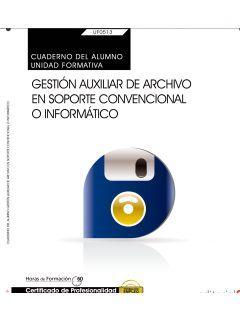 CUADERNO DEL ALUMNO. GESTION AUXILIAR DE ARCHIVO EN SOPORTE CONVE