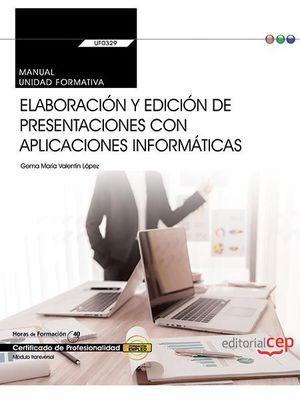 MANUAL. ELABORACIÓN Y EDICIÓN DE PRESENTACIONES CON APLICACIONES INFORMÁTICAS (T