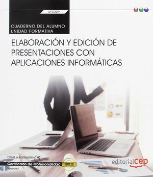 CUADERNO DE ELABORACIÓN Y EDICIÓN DE PRESENTACIONES CON APLICACIONES INFORMÁTICA