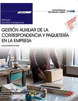 MANUAL. GESTION AUXILIAR DE LA CORRESPONDENCIA Y PAQUETERIA EN LA