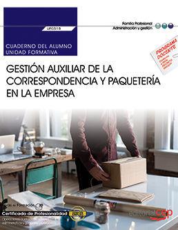 CUADERNO DEL ALUMNO. GESTION AUXILIAR DE LA CORRESPONDENCIA Y PAQ