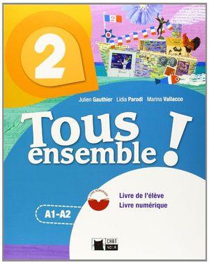 TOUS ENSEMBLE 2 LIVRE DE L'ELEVE + DVD-ROM