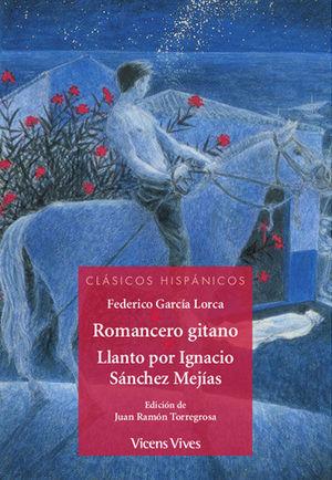 ROMANCERO GITANO/ LLANTO POR IGNACIO SANCHEZ..(CH)