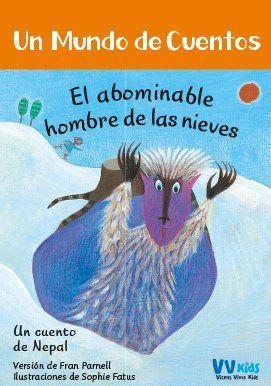 EL ABOMINABLE HOMBRE DE LAS NIEVES (UN CUENTO DE NEPAL)