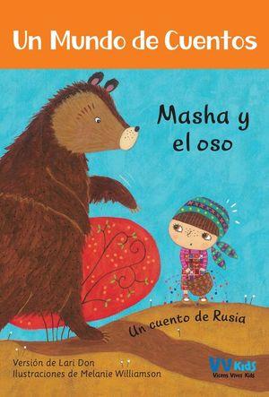 MASHA Y EL OSO (UN CUENTO DE RUSIA)