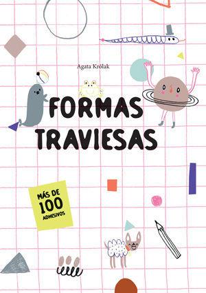 FORMAS TRAVIESAS