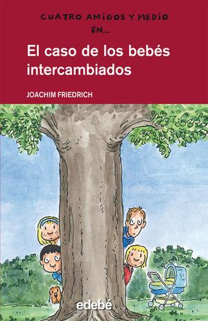 EL CASO DE LOS BEBÉS INTERCAMBIADOS