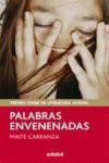 PALABRAS ENVENENADAS.(PREMOS LITERATURA JUVENIL 2012)