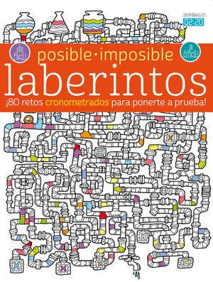 POSIBLE - IMPOSIBLE: LABERINTOS