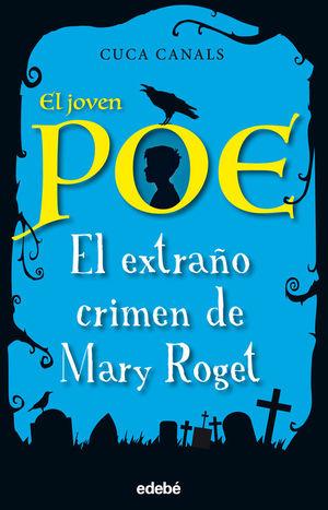 JOVEN POE EXTRAÑO CRIMEN DE MARY ROGET 2