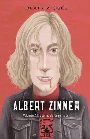 ALBERT ZIMMER 2: EL ASESINO DE LOS SENTIDOS
