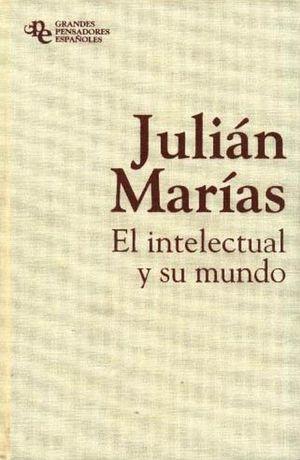 EL INTELECTUAL Y SU MUNDO