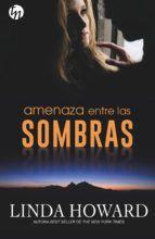 AMENAZA ENTRE LAS SOMBRAS