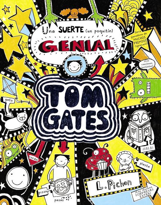 TOM GATES 7: UNA SUERTE (UN POQUITÍN) GENIAL