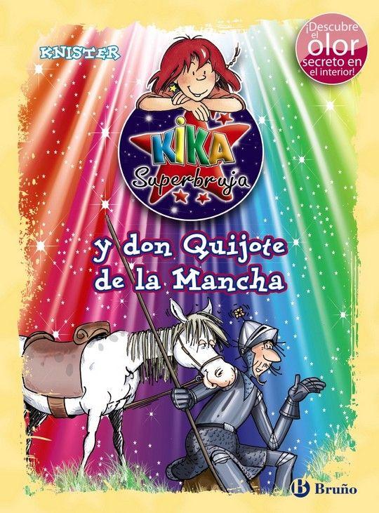 KIKA SUPERBRUJA Y DON QUIJOTE DE LA MANCHA (ED. COLOR)