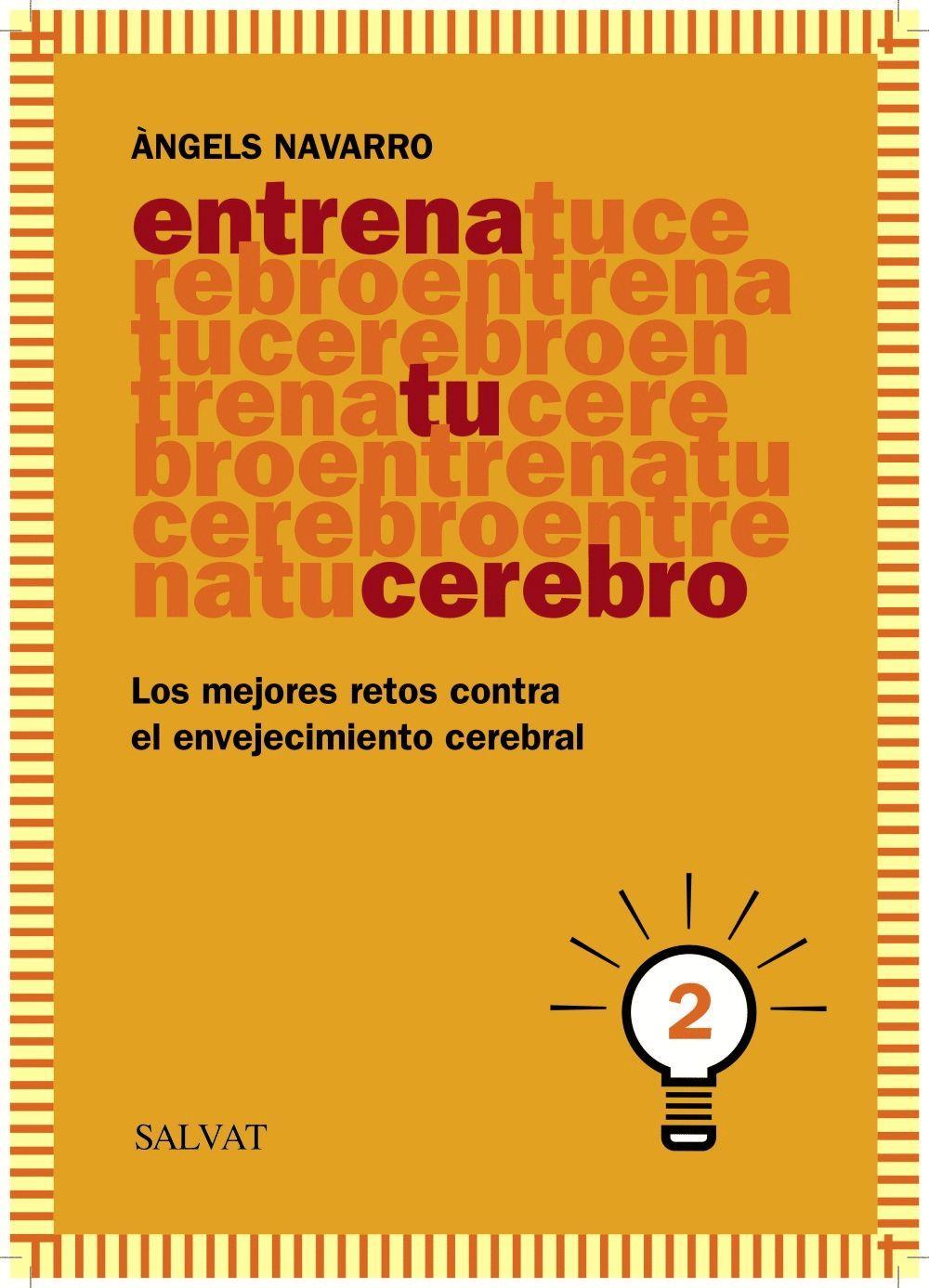 ENTRENA TU CEREBRO, 2