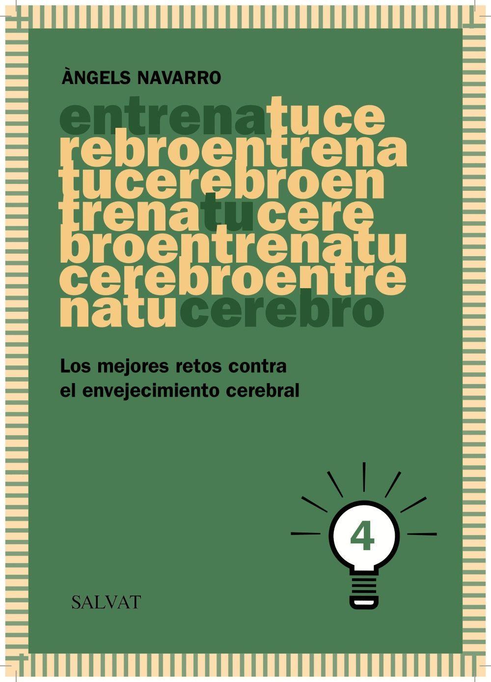 ENTRENA TU CEREBRO, 4