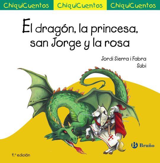 EL DRAGÓN, LA PRINCESA, SAN JORGE Y LA ROSA