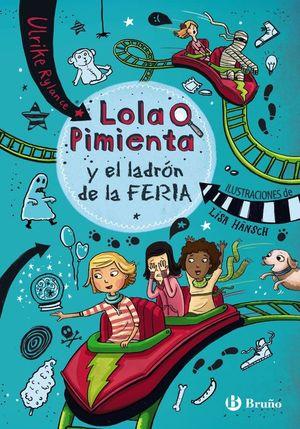 LOLA PIMIENTA, 2. LOLA PIMIENTA Y EL LADRÓN DE LA FERIA