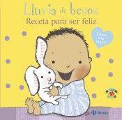 LLUVIA DE BESOS. RECETA PARA SER FELIZ