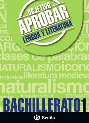 OBJETIVO APROBAR 1º BACHILLERATO LENGUA Y LITERATURA