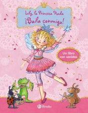 LILY, LA PRINCESA HADA - ¡BAILA CONMIGO!
