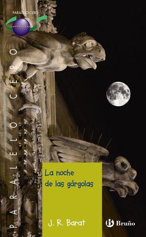 LA NOCHE DE LAS GÁRGOLAS