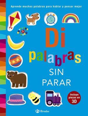 DI PALABRAS SIN PARAR (INCLUYE PIEZAS EN 3D)
