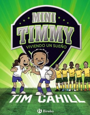 MINI TIMMY 3. VIVIENDO UN SUEÑO