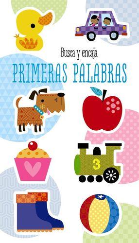 BUSCA Y ENCAJA. PRIMERAS PALABRAS