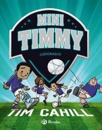 MINI TIMMY 6: ¡LESIONADO!