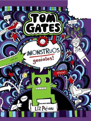 TOM GATES 15: ¡MONSTRUOS GENIALES!