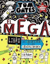 TOM GATES 16: EL MEGA LIBRO DE LAS MANUALIDADES Y LAS GENIALIDADES