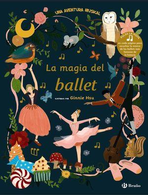 LA MAGIA DEL BALLET. UNA AVENTURA MUSICAL