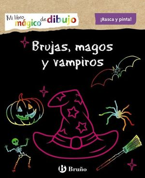 MI LIBRO MÁGICO DE DIBUJO. BRUJAS, MAGOS Y VAMPIROS