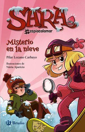 SARA #ESPÍACALAMAR 1: MISTERIO EN LA NIEVE