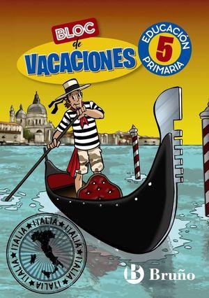 BLOC DE VACACIONES 5 PRIMARIA