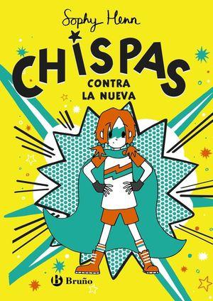 CHISPAS 2: CHISPAS CONTRA LA NUEVA