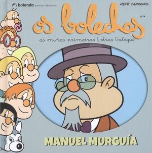 OS BOLECHAS. MANUEL MURGUIA