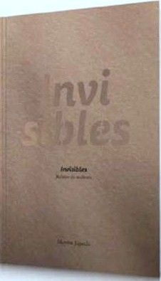 INVISIBLES. RELATOS DO MALTRATO